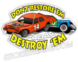 Demo Derby DONT RESTORE EM stickers decal union