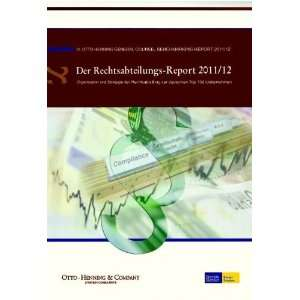 Report 2011/12: IV. Otto Henning General Counsel Benchmarking Report