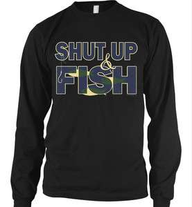 Shut Up and Fish Funny Fishing Outdoor Wildlife Hunting Game Life  Men