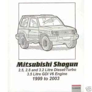 Mitsubishi Shogun/Pajero/Montero petrol & diesel 99 03