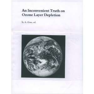 An Inconvenient Truth on Ozone Layer Depletion