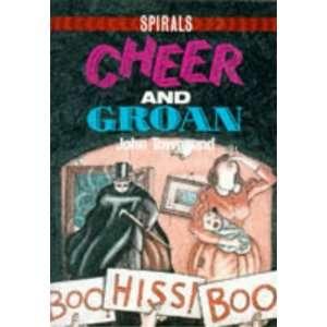 and Groan Pb (Spirals) (9780748710638): John Rowe Townsend: Books