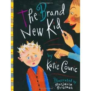 The Brand New Kid [Hardcover]: Katie Couric: Books