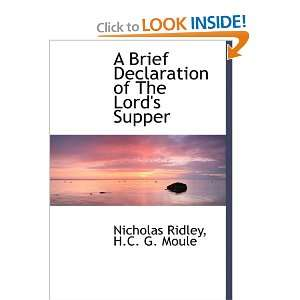 Lords Supper (9781116675306): Nicholas Ridley, H.C. G. Moule: Books