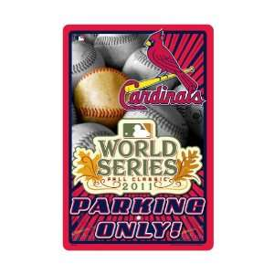2011 National League Champions Parking Sign