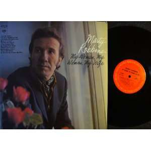 My Woman, My Woman, My Wife: Marty Robbins: Music