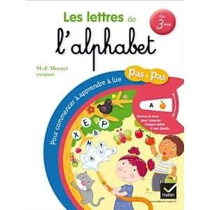 Pas a Pas: Les Lettres De LAlphabet (French Edition