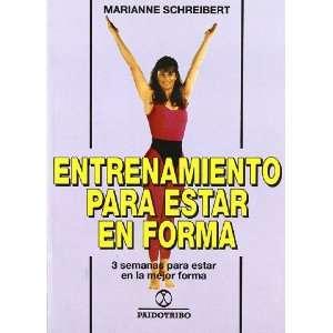 Entrenamiento Para Estar En Forma (Spanish Edition