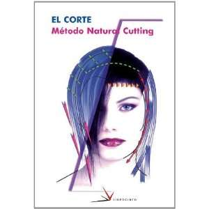 El corte / Haircut Metodo natural cutting / Natural