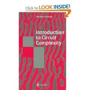 Introduction to Circuit Complexity A Uniform Approach (Texts in
