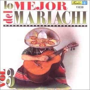 Mejor Del Mariachi 3 Mariachi Garibaldi Music