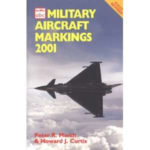 Military Aircraft Markings 2001 (9780711027824) Peter R