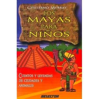 Mayas para niños, Los Cuentos y leyendas de ciudades y