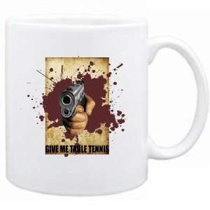 New  Give Me Table Tennis  Or Die   Mug Sports