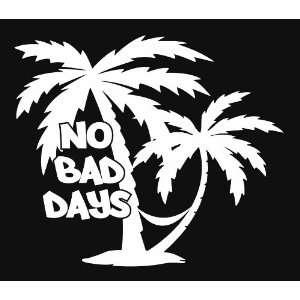 No Bad Days Hammok Palm Trees Beach Vinyl Decal Sticker