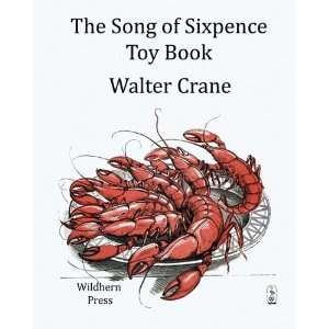 The Song of Sixpence Toy Book (9781848302525): Walter
