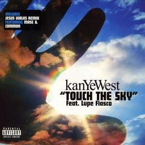 Touch The Sky / Jesus Walks Kanye West Music