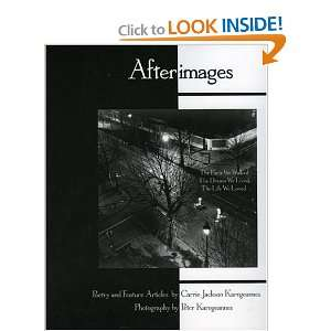 Afterimages The Paris We Walked, The Dream We Lived, The