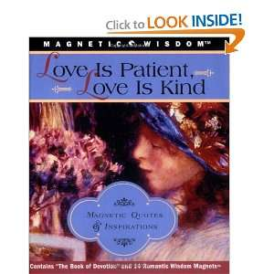 Love is Patient, Love is Kind: Magnetic Quotes & Inspirations
