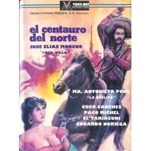 El Centauro Del Norte [VHS]: María Antonieta Pons