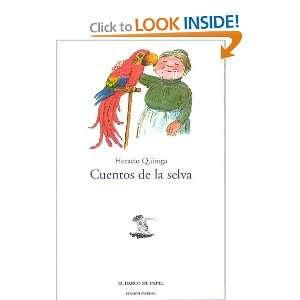 Cuentos de la selva / Jungle Tales (Spanish Edition