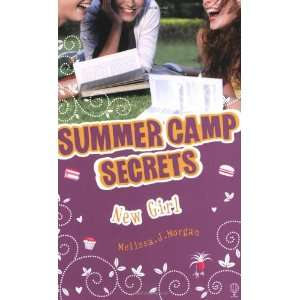 New Girl (Summer Camp Secrets) (9781409505563) Melissa