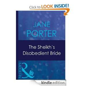 The Sheikhs Disobedient Bride: Jane Porter:  Kindle Store