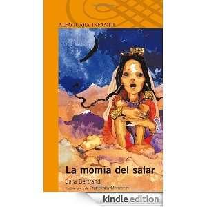 La momia del salar (Spanish Edition) Sara Bertrand
