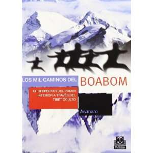 mil caminos del boabom/ The Thousand Ways Of Boabom El Despertar Del