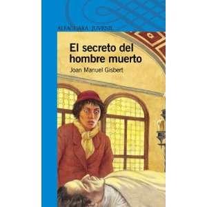 El Secreto del Hombre Muerto (Spanish Edition