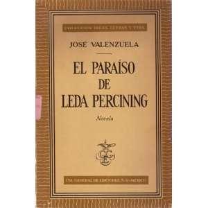 El Paraiso De Leda Percining (Coleccion de Ideas, Letras y Vida)