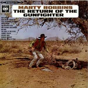 Return of the Gunfighter: MARTY ROBBINS: Music