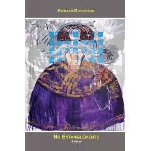 No Entanglements[ NO ENTANGLEMENTS ] by Stevenson, Richard