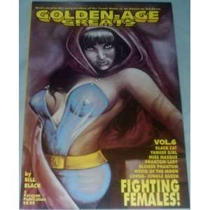 Golden Age Greats Fighting Females (9781562250102) Bill