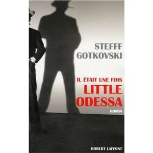 Il était une fois Little Odessa (French Edition