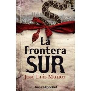 La Frontera Sur B4P / The southern border B4P (Spanish
