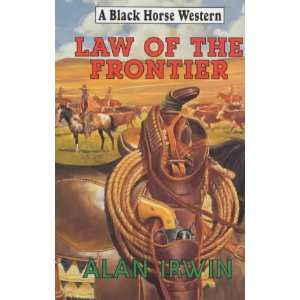 Law of the Frontier (Black Horse Western) (9780709068204