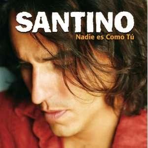Nadie Es Como T: Santino: Music