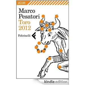 Toro 2012 (Italian Edition): Marco Pesatori:  Kindle Store