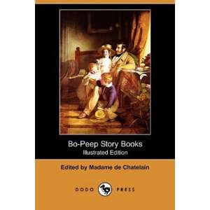 Bo Peep Story Books (Illustrated Edition) (Dodo Press