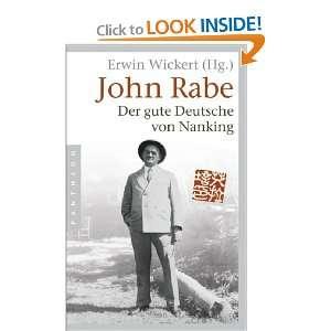 John Rabe. Der gute Deutsche von Nanking (9783570550670