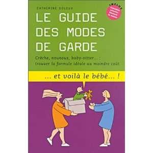 Le guide des modes de garde : Trouver la formule idéale