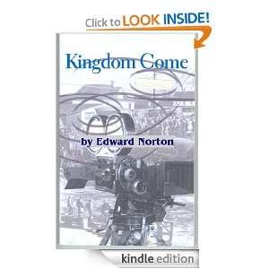 KINGDOM COME: Edward aka West Straits Norton:  Kindle Store