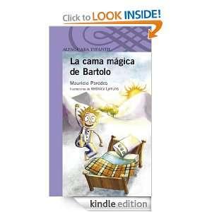 La cama mágica de Bartolo (Spanish Edition) Mauricio Paredes