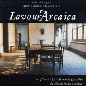 Lavoura Arcaica: Marco Antonio Guimaraes: Music
