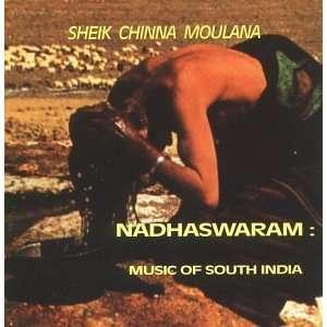 Nadhaswaram: Sheik Chinna Moulana: Music