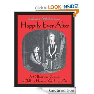 Chas Addams Happily Ever After: Charles Addams:  Kindle