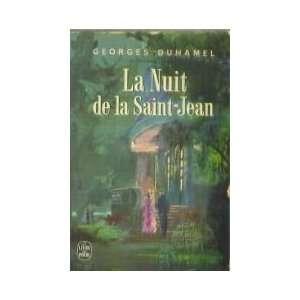 La nuit de la Saint Jean: Georges Duhamel: Books