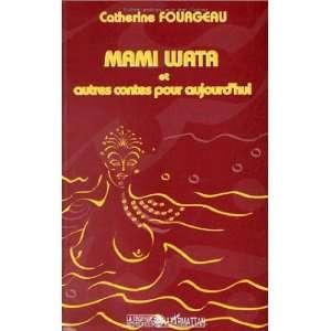 Mami wata et autres contes pour aujourdhui (9782738471444