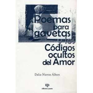 Poemas para gavetas y los codigos ocultos del amor (Luna